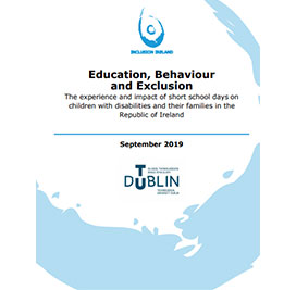 Education, Behaviour and Exclusion: The experience and impact of short school days on children with disabilities ..
