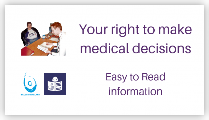 Your right to make medical decisions: Easy to Read information