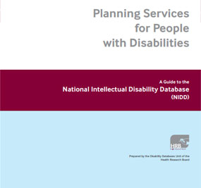 Planning Services for People with Disabilities, A Guide to the National Intellectual Disability Database (NIDD)