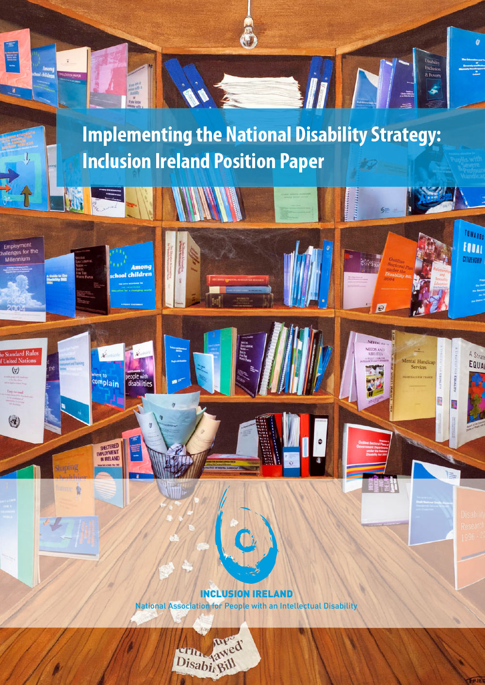 Implementing the National Disability Strategy: Inclusion Ireland Position Paper (January 2013)