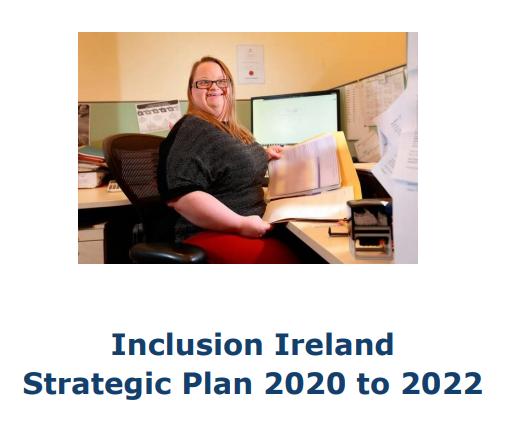 Inclusion Ireland Strategic Plan 2020 to 2022